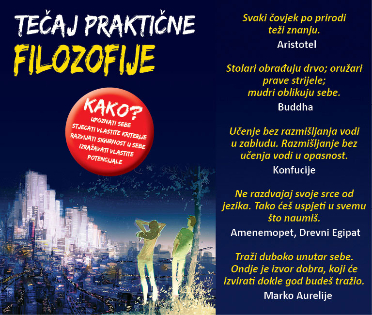 Opširnije o temama tečaja: http://nova-akropola.hr/tecaj-prakticne-filozofije/